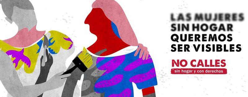 Ilustración de dos mujeres. Lema: Las mujeres sin hogar queremos ser visibles. No calles