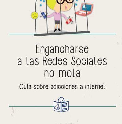 portada de la guía Engancharse a las redes sociales no mola