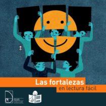 portada las fortalezas en lectura fácil ... logo Castilla y León. 5 personajes sujetan carteles con un emoticono que sonríe